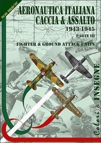 Colori e Insegne Regia Aeronautica Caccia e Assalto 1940-1943, Part III